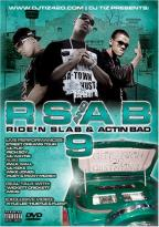 RSAB9 - Ridin' Slab and Actin' Bad