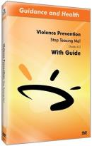Violence Prevention: Stop Teasing Me!