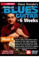 Lick Library: Steve Trovato's American Blues Guitar in 6 Weeks: Week 4 - B.B. King Style