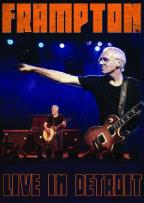 Peter Frampton: Live in Detroit