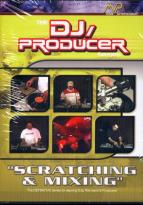DJ Producer - Scratching & Mixing