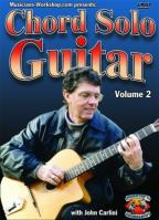 Chord Solo Guitar Volume 2 With John Carlini