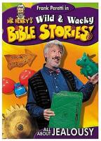 Mr. Henry's Wild & Wacky Bible Stories - All About Faith