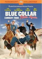 Blue Collar Comedy Tour Rides Again