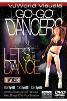 VJWorld Visuals: Go-Go Dancers - Let's Dance