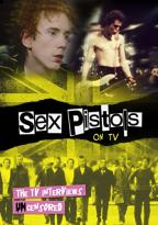 Sex Pistols on TV: The TV Interviews Uncensored