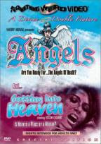 Angels/Getting Into Heaven - Double Feature