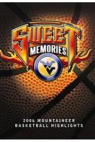Sweet Memories - West Virginia 2006 Basketball Highlights