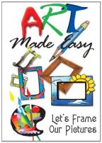 Art Made Easy: Let's Frame Our Pictures!