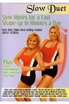 Joyce Vedral: Slow Duet - Slow Moves For A Fast Shape-Up In Minutes A Day