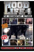 Hood Life 4: The Documentary Returns