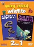 Way Cool Wildlife Vol. 1 - Totally Reptile/Crazy Creepy Crawlers