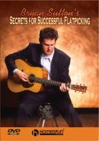 Bryan Sutton's Secrets for Successful Flatpicking