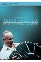 Astor Piazzolla - Live At The Montreal Jazz Festival