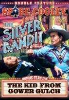 Spade Cooley Double Feature: The Silver Bandit / The Kid from Glower Gulch
