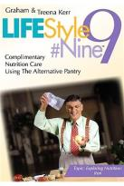 Lifestyle #9 - Vol. 3 - Complimentary Nutrition Care Using The Alternative Pantry