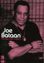 Joe Bataan: Mr. New York is Back