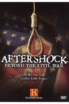 Aftershock: Beyond the Civil War