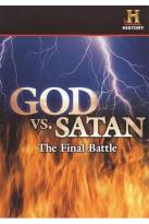 History Channel Presents - God Vs. Satan