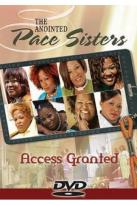 Anointed Pace Sisters - Access Granted