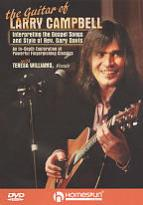 Guitar of Larry Campbell: Interpreting the Gospel Songs and Style of Rev. Gary Davis