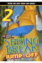 Extremebooty.Com: Spring Break Jump-Off 2