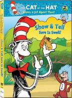 Cat in the Hat Knows a Lot About That: Show & Tell Sure Is Swell
