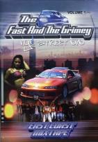 Fast And The Grimey