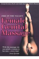 Fire In The Valley: Female Genital Massage