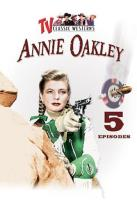 Annie Oakley: Vol. 3 - 5 Episodes
