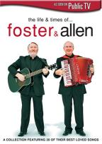 Foster & Allen - The Life and Times of Foster & Allen