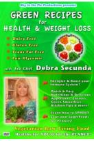 Debra Secunda: Green Recipes For Health And Weight Loss
