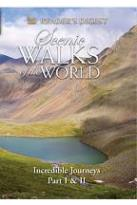 Scenic Walks of the World: Incredible Journeys: Parts One and Two