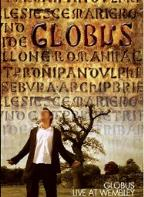 Globus: Live at Wembley