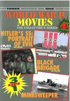 World War II Movies - Hitler's SS: Portrait of Evil/Black Brigade/Minesweeper