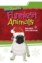Planet's Funniest Animals Holiday Spectacular