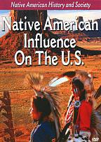 Native American History and Society: Native American Influence on the U.S.