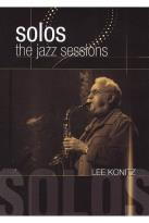 Lee Konitz: Solos - The Jazz Sessions