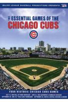 MLB: The Essential Games of the Chicago Cubs