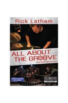 Rick Latham: All About the Groove