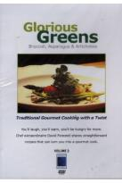 Gourmet Cooking: Glorious Greens - Broccoli, Asparagus and Artichokes