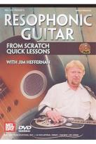 Resophonic Guitar from Scratch: Quick Lessons
