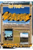 On Tour... Tibet Qinghai Express