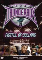 Thunderbox - Fistful Of Dollars