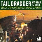 Tail Dragger: My Head is Bald