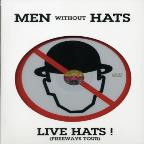 Men Without Hats - Live Hats!