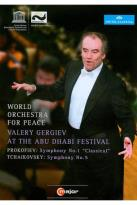 World Orchestra for Peace/Valery Gergiev: At the Abu Dhabi Festival - Prokofiev/Tchaikovsky