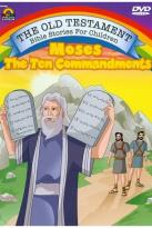 Old Testament Bible Stories For Children - Moses: The Ten Commandments