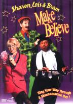 Sharon, Lois & Bram: Make Believe
