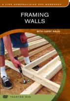Fine Homebuilding - Framing Walls